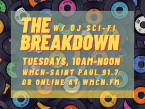The Breakdown w/ DJ Sci-Fi
